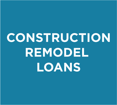 Construction Remodel Loans